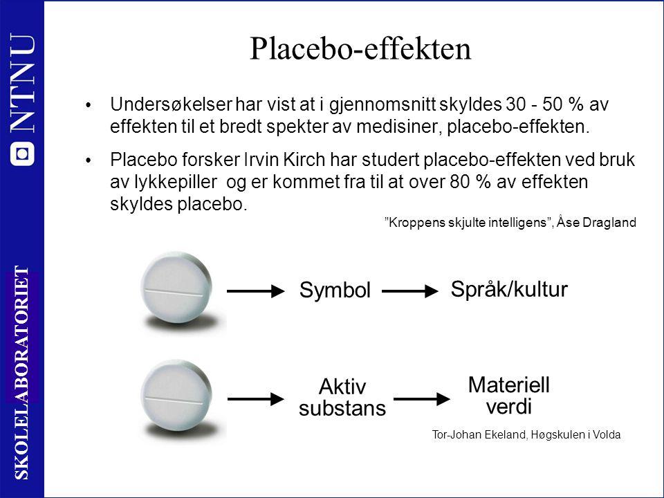 15 SKOLELABORATORIET Placebo-effekten • Undersøkelser har vist at i gjennomsnitt skyldes 30 - 50 % av effekten til et bredt spekter av medisiner, plac