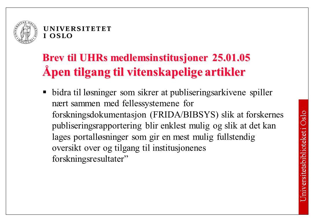 Universitetsbiblioteket i Oslo Institusjonelle åpne publiseringsarkiv  Ifølge e-prints finnes det 566 repositories i verden, hvorav:e-prints  USA 164  United Kingdom 66  Germany 63  Sweden 25  Denmark 7  Finland 4  Norway 3