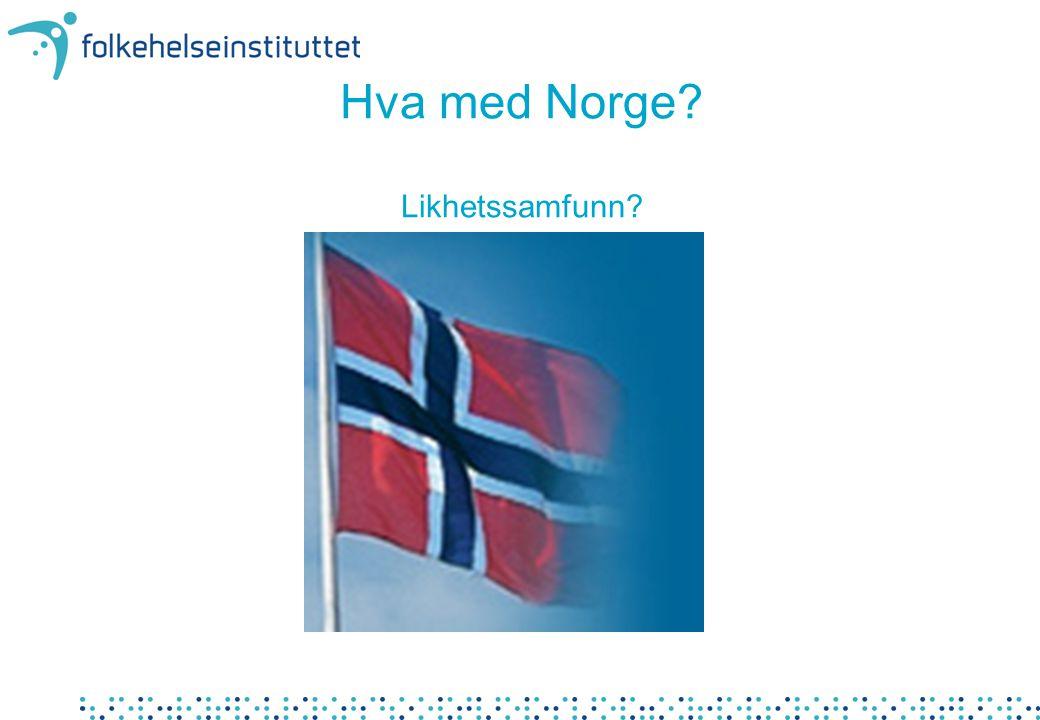 Hva med Norge? Likhetssamfunn?