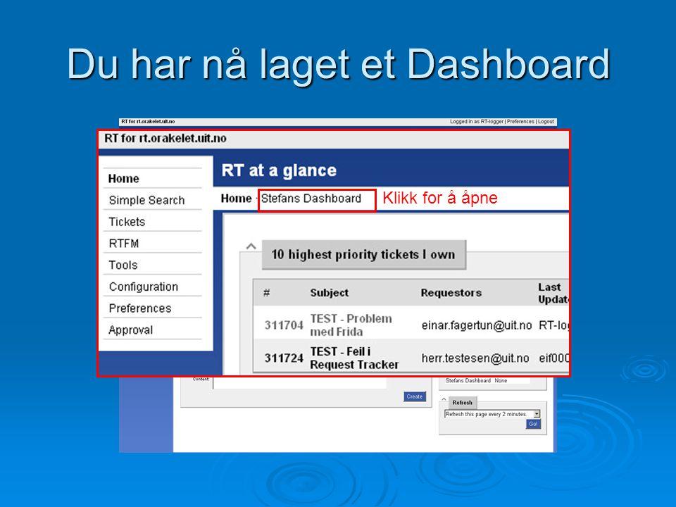 """Du har nå laget et Dashboard Du har nå laget et nytt Dashboard. Nå må Du fylle det med en spørring """"Query"""" Klikk for å åpne"""