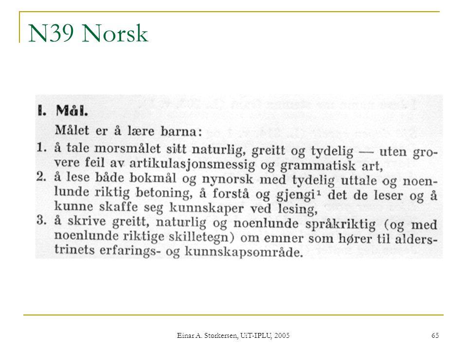 Einar A. Størkersen, UiT-IPLU, 2005 65 N39 Norsk