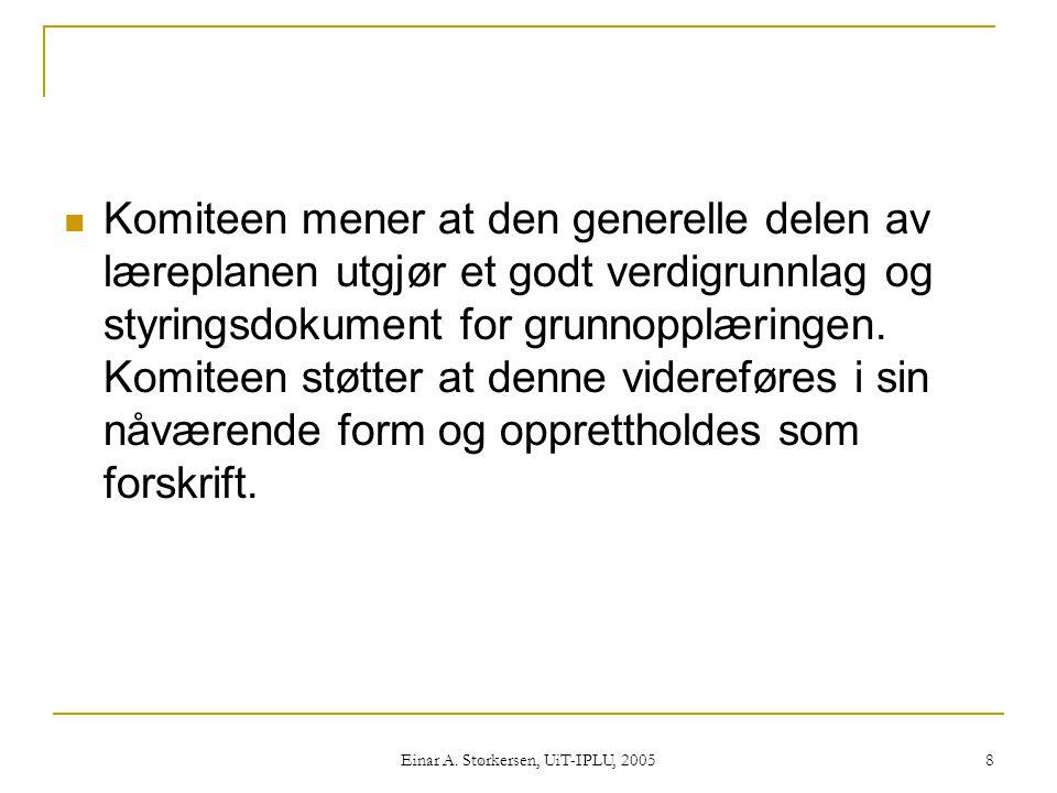 Einar A. Størkersen, UiT-IPLU, 2005 69