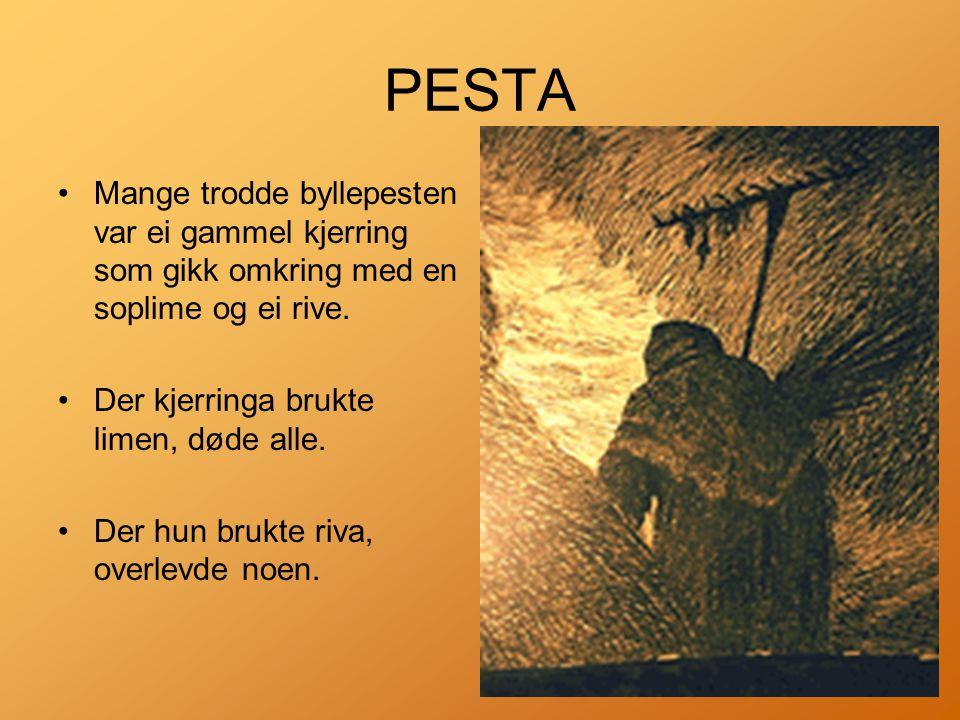 PESTA •Mange trodde byllepesten var ei gammel kjerring som gikk omkring med en soplime og ei rive.