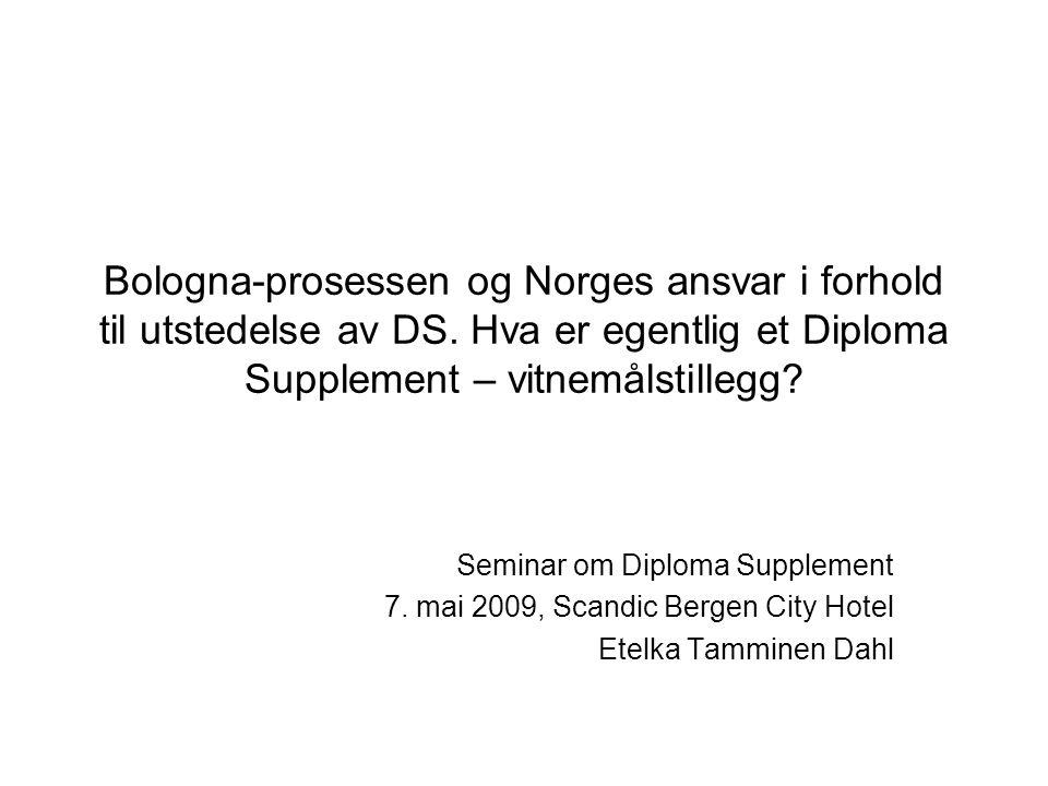 Bologna-prosessen og Norges ansvar i forhold til utstedelse av DS.