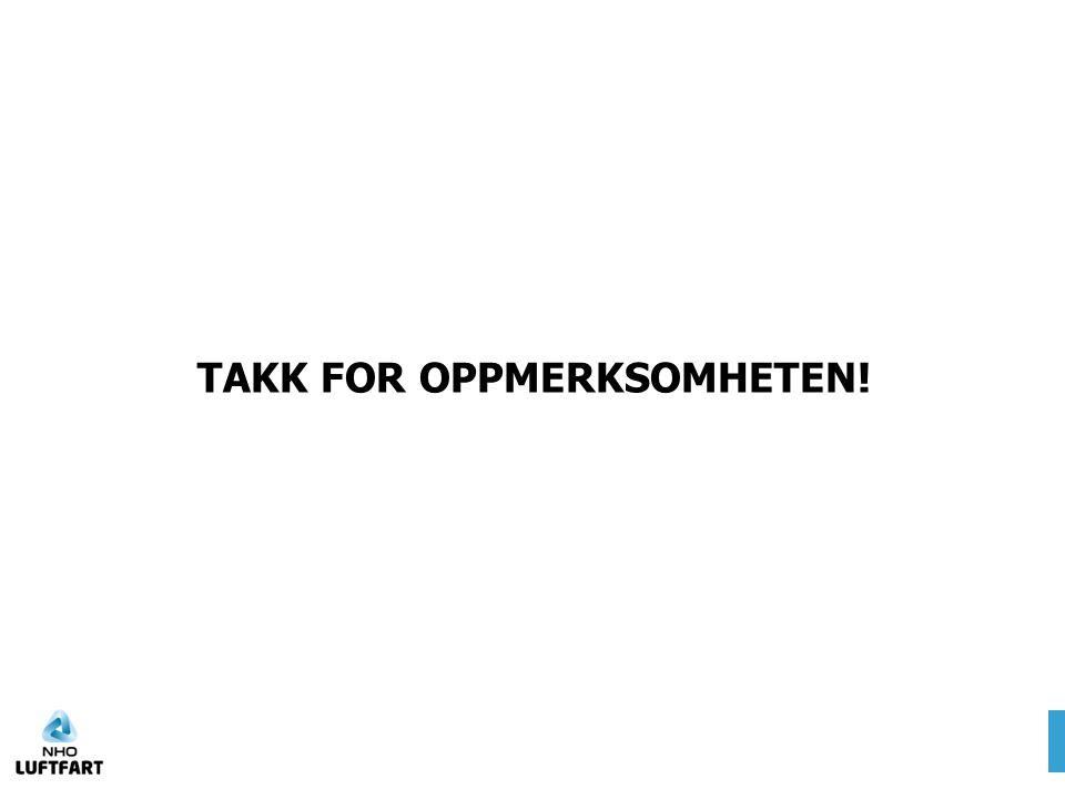 TAKK FOR OPPMERKSOMHETEN!