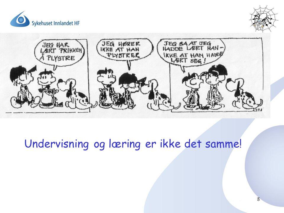 8 Undervisning og læring er ikke det samme!
