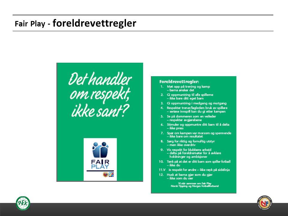 20.06.2014 Fair Play - foreldrevettregler