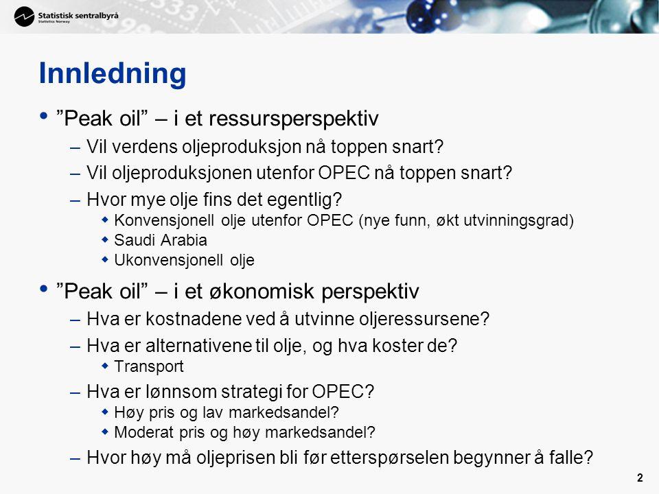 2 Innledning • Peak oil – i et ressursperspektiv –Vil verdens oljeproduksjon nå toppen snart.