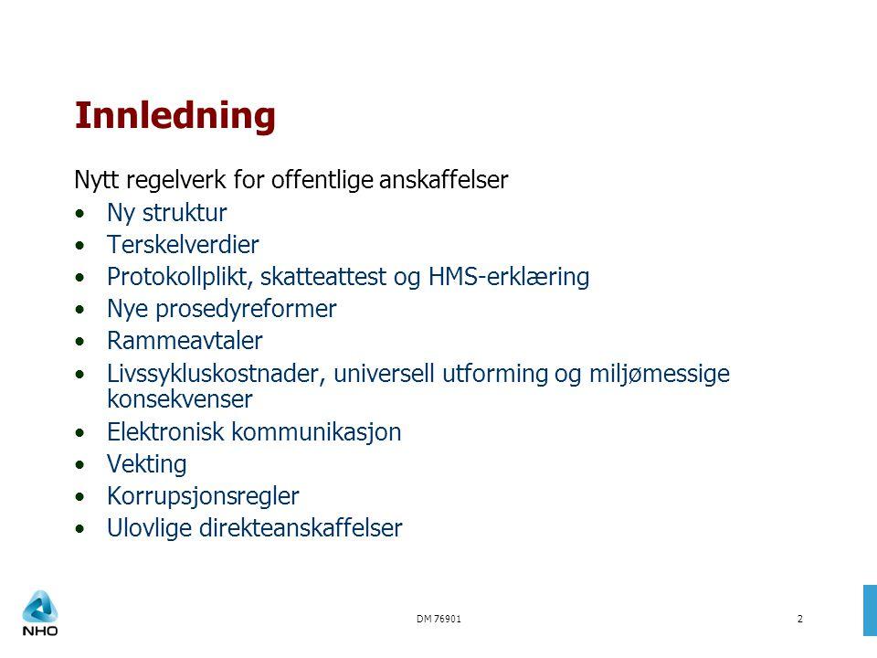 DM 7690113 Sak 2003/66 Brødrene Bjerkli AS – Malvik kommune Evaluering av forventet kvalitet ut fra tidligere negative erfaringer med en leverandør.