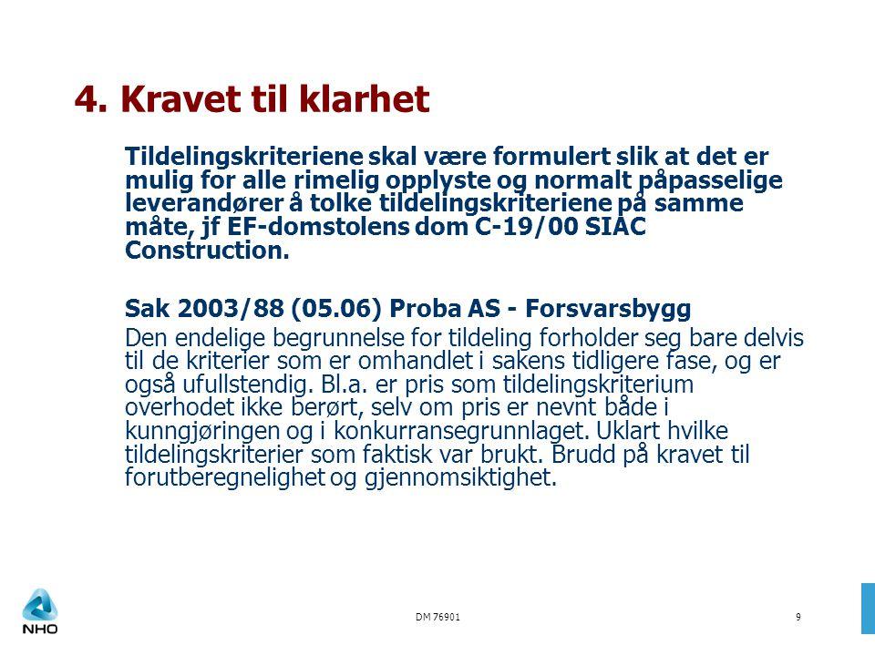 DM 7690110 Sak 2005/245 FuCom – Aetat Larvik Gjennomføring av konkurranse med forhandling til innkjøp av arbeidsmarkedskurs.