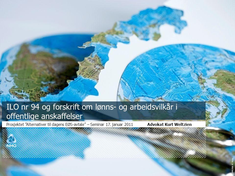 """Foto: Jo Michael ILO nr 94 og forskrift om lønns- og arbeidsvilkår i offentlige anskaffelser Prosjektet """"Alternativer til dagens EØS-avtale"""" – Seminar"""