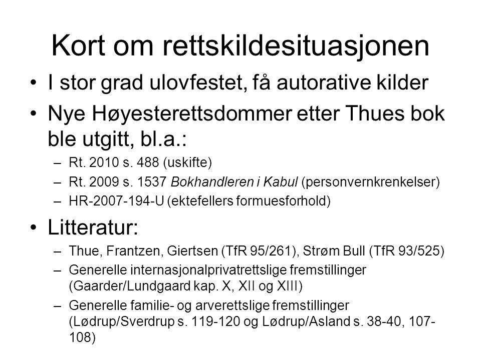 Kort om rettskildesituasjonen •I stor grad ulovfestet, få autorative kilder •Nye Høyesterettsdommer etter Thues bok ble utgitt, bl.a.: –Rt. 2010 s. 48