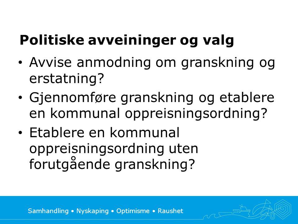 Samhandling • Nyskaping • Optimisme • Raushet Nærmere om omsorgssvikt (NOU 2004:23) • …..