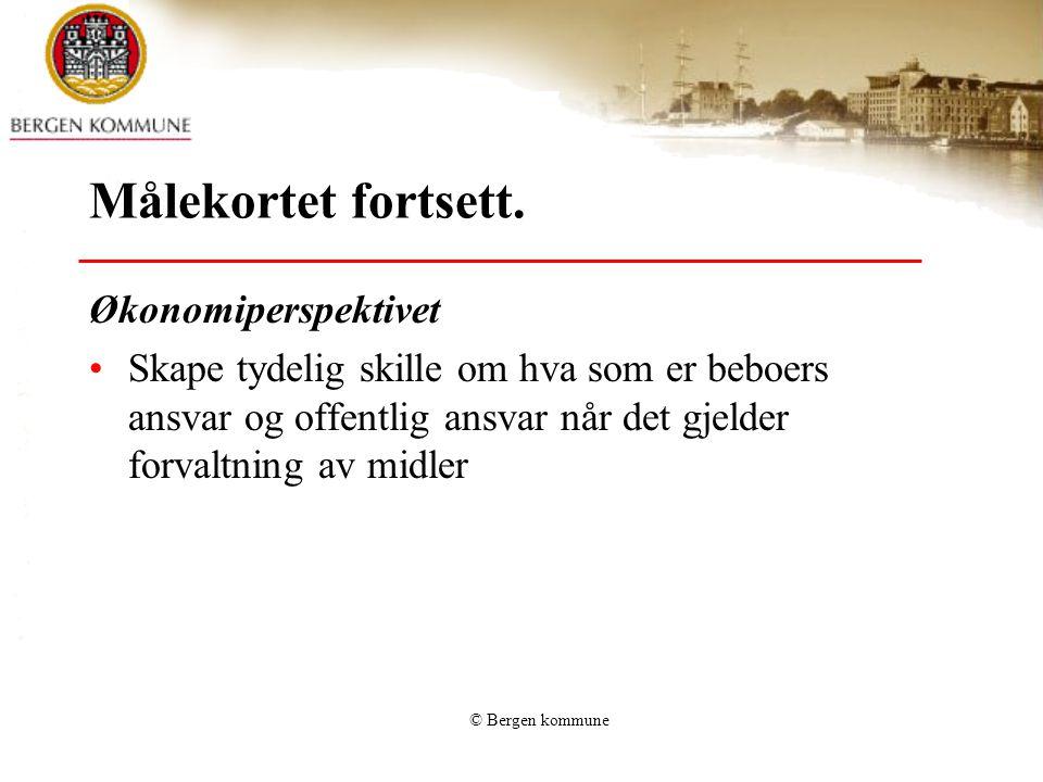 © Bergen kommune Målekortet fortsett.