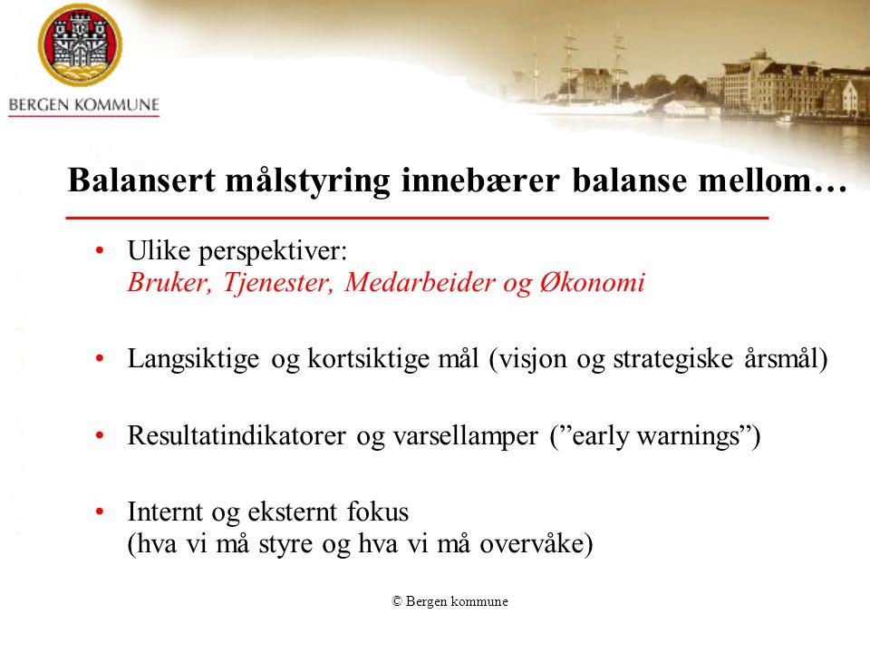© Bergen kommune Individuell plan •Gi tilbud til alle •Måles på gjennomføring