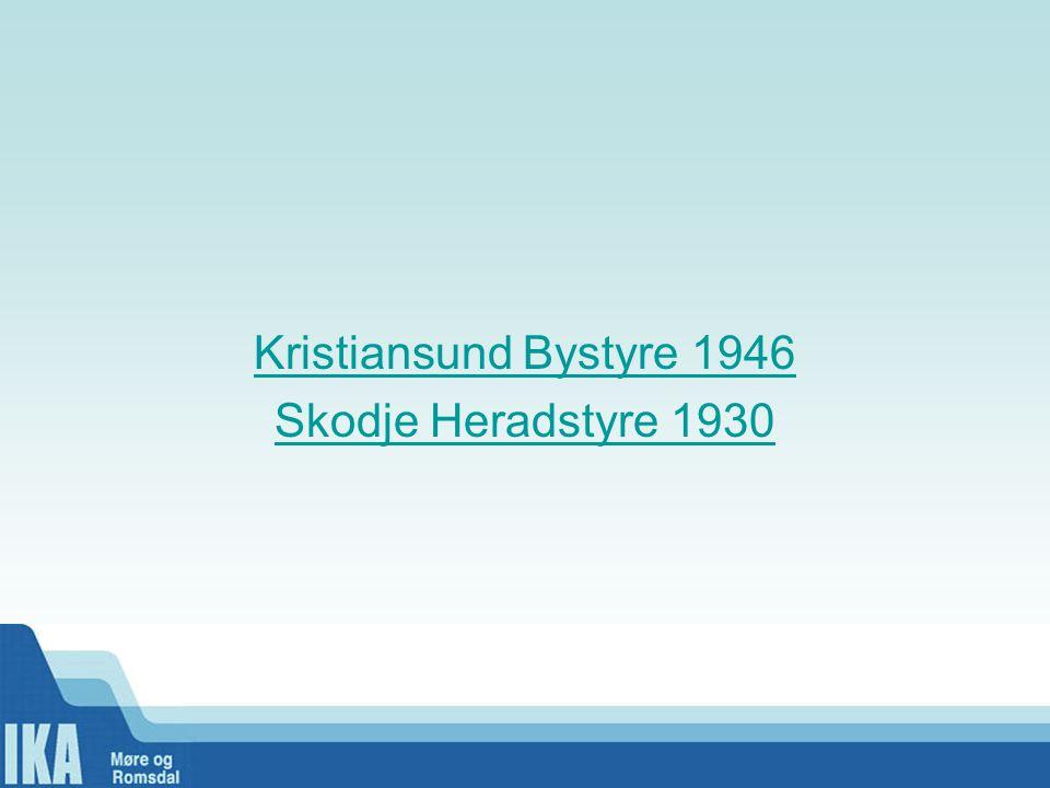 Kristiansund Bystyre 1946 Skodje Heradstyre 1930