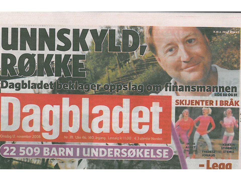 EKSEMPLER • Bergens Tidende: Landås- saken • Dagbladet: Luksusprostituert drept • VG: Til døden skiller dere ad • Hadeland: Skolesjefen i Gran suspend