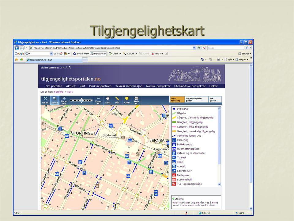 Tilgjengelighetskart - nytte Som informasjonskilde  Om veivalg  Tilgjengelighet  Måloppnåelse  Standard Som forvaltningsverktøy  Registrering  Prioritering  Programmering