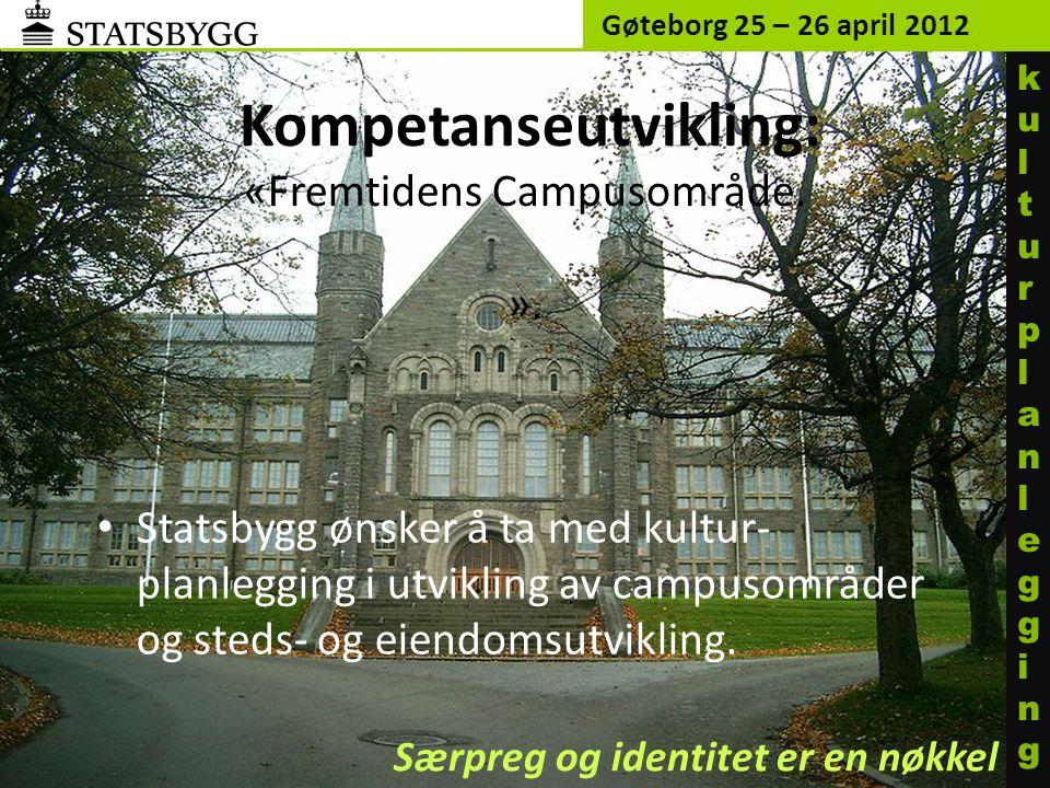 Kompetanseutvikling: «Fremtidens Campusområde.».