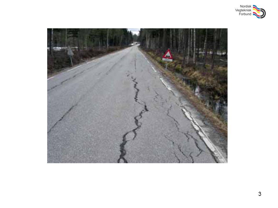 14 Funksjonsparametre (forts) Krav til asfaltmaterialetDKSEFINOIS Slitasje/nötning (Prall)XX(x) Deformasjon (dyn kryp)XX Stivhet, lastfordeling (dyn E- modul) X Vannfølsomhet, bestandighet (ITSR) X Fryse/tö i salt vatten(x)