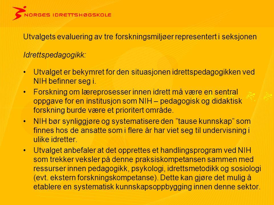 Generelt hovedbudskap i evalueringsrapporten 1.