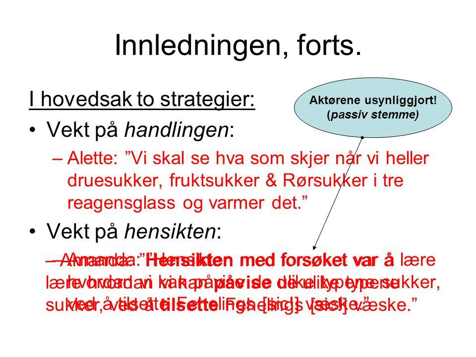 Lærerens tekstnormer •Konsist språk •Presist språk •Empirisk nøyaktighet •Sammenheng (tematisk koherens) •Selvstendighet i forhold til læreboka •Kommunikasjon med leser Ofte ikke kommunisert til elevene Naturfaglige tekstnormer