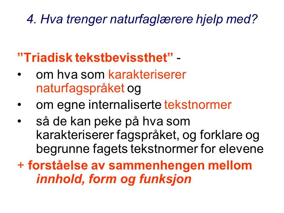 Dialogen med norskfaget og norsklærere Hva kan elevene lære i norsk/dansk/svenskfaget.