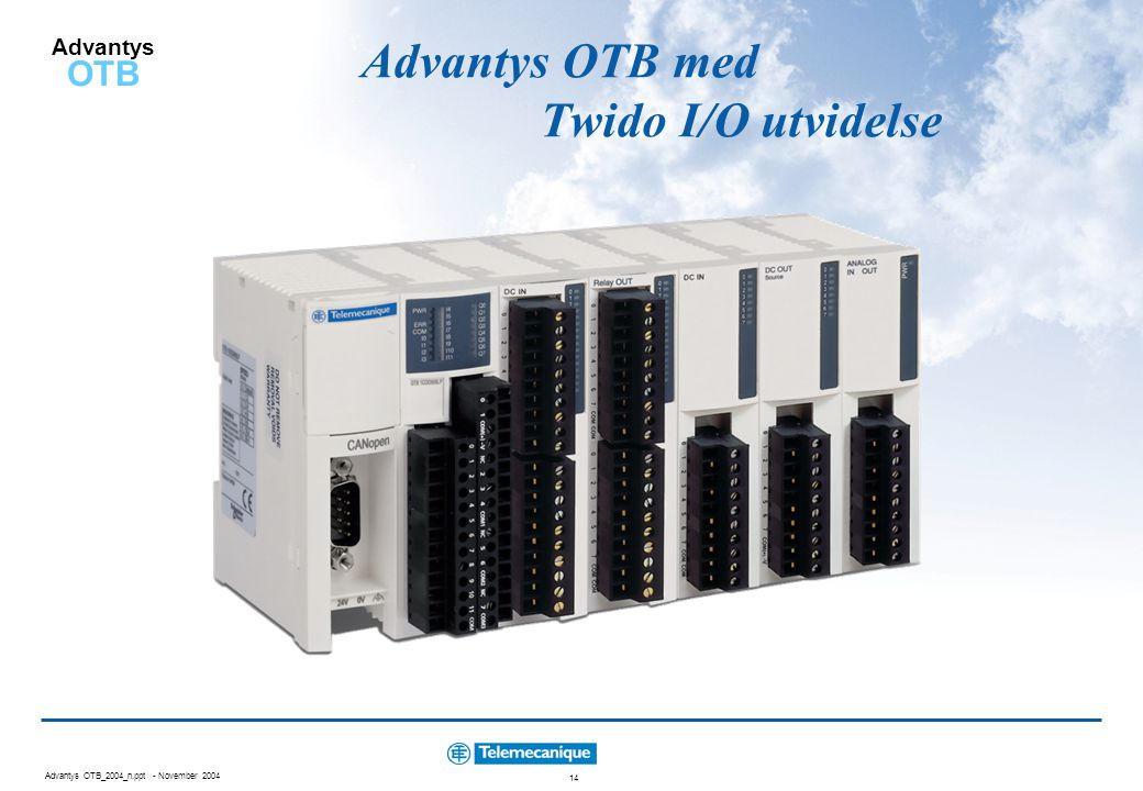 Advantys OTB_2004_n.ppt - November 2004 14 Advantys OTB Advantys OTB med Twido I/O utvidelse