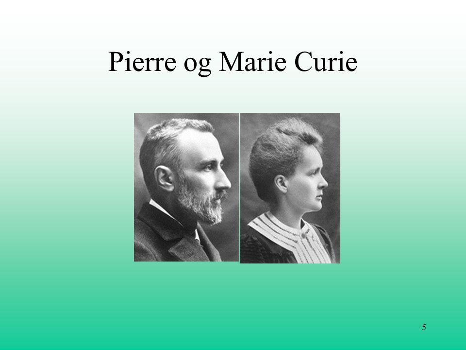 6 •Pierre( 1859 – 1906) •Marie( 1867 – 1934) •De oppdaget to nye grunnstoffer, polonium og radium, som er langt mere radioaktive enn uran.