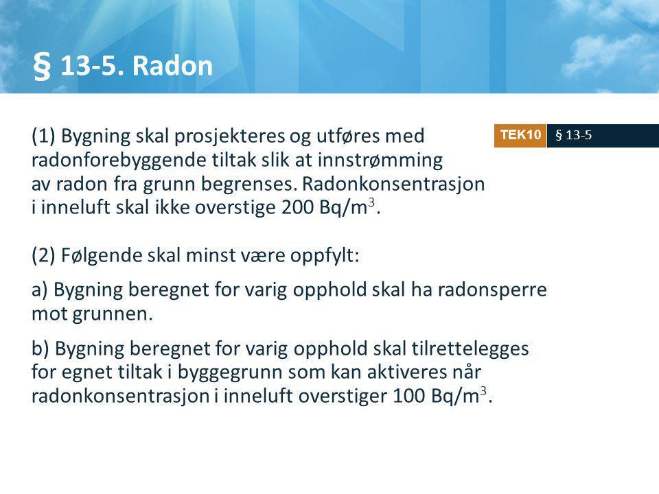 § 13-5.