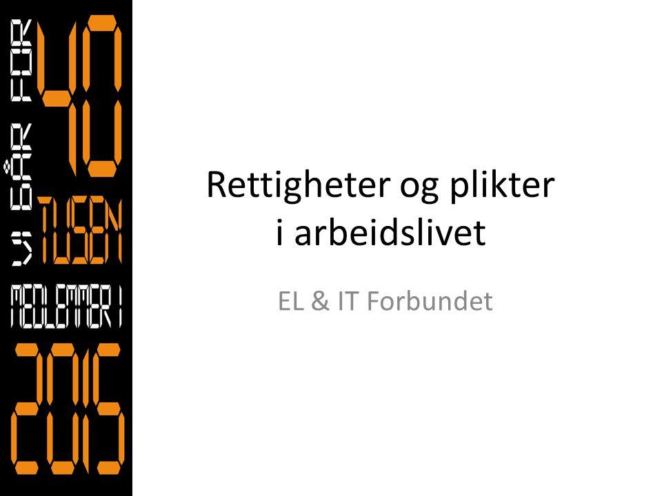 EL & IT Forbundet organiserer Elektriker Automatikere Heismontører Energimontører Energioperatører IKT operatører Callsentere Telemontører