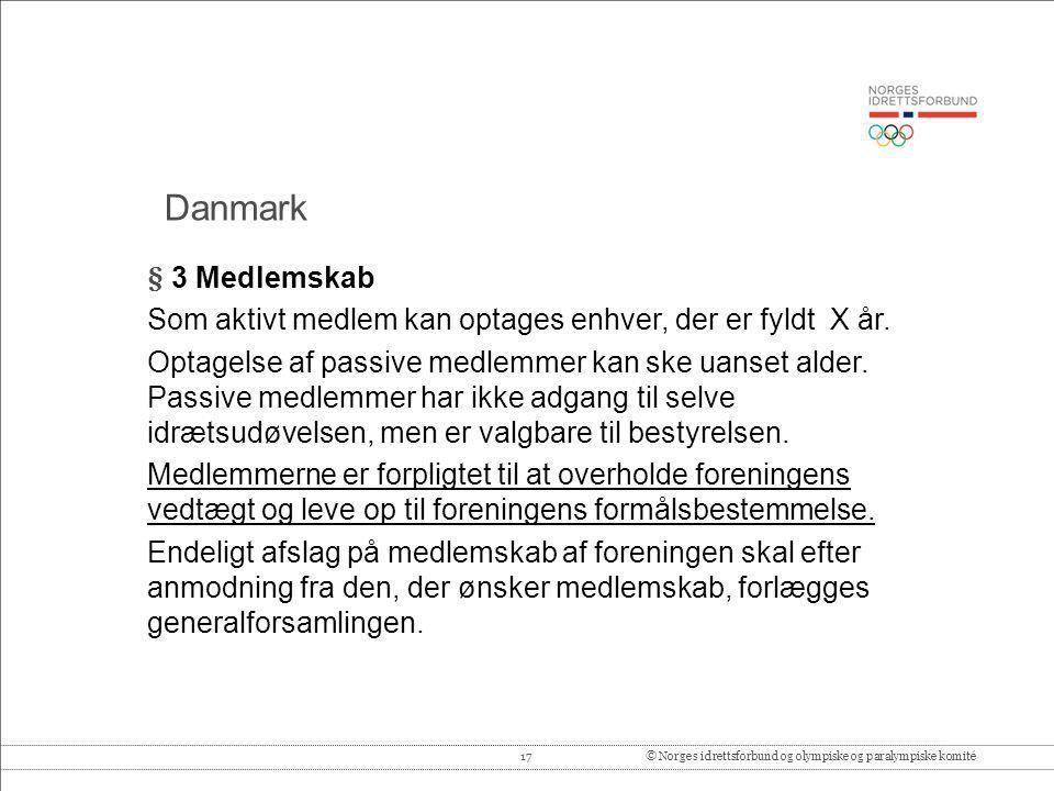 17© Norges idrettsforbund og olympiske og paralympiske komité § 3 Medlemskab Som aktivt medlem kan optages enhver, der er fyldt X år. Optagelse af pas