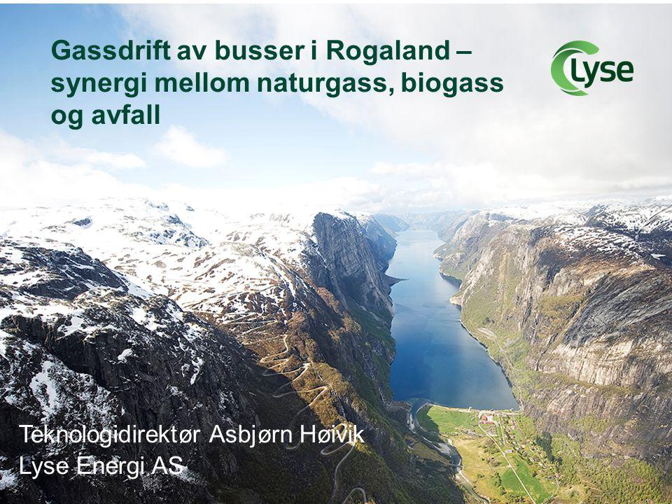 Bakgrunn og muligheter i Sør Rogaland •Etablert gassinfrastruktur •Etablert gasskompetanse •Utviklede(?) nordiske, nasjonale (LNG) og lokale naturgassmarkeder •Naturgass som backup/svingprodusent •Naturgass som brobygger til biogass •Høyt utnyttbart biogasspotensiale både fra slam, avfall og husdyrgjødsel •EUs fornybardirektiv for transportsektoren