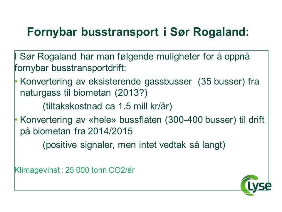 Fornybar busstransport i Sør Rogaland: I Sør Rogaland har man følgende muligheter for å oppnå fornybar busstransportdrift: •Konvertering av eksisteren