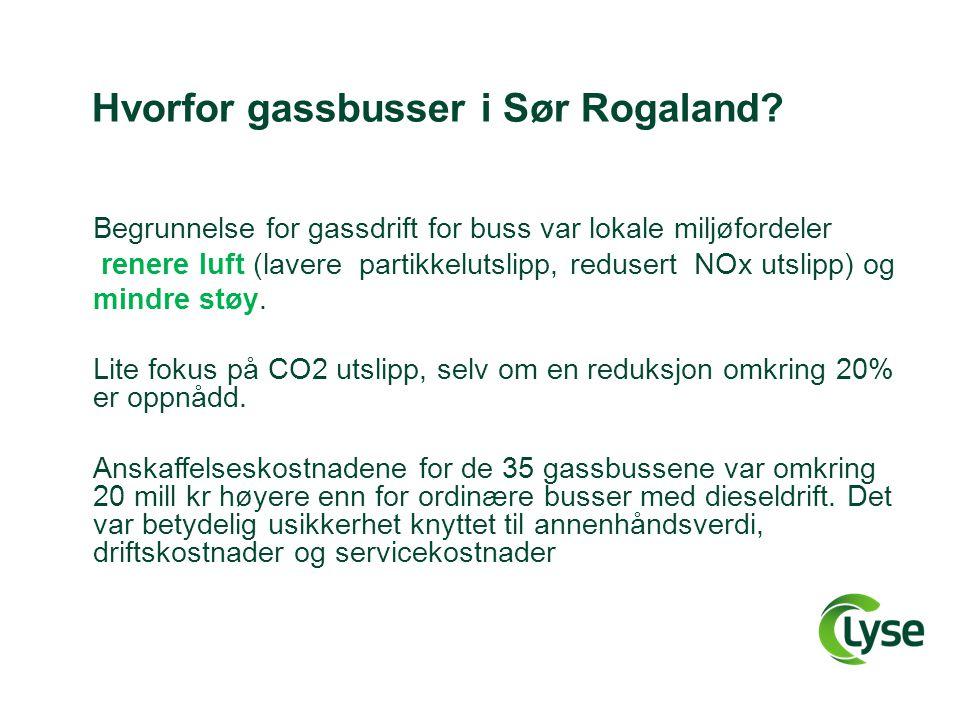 Fornybar busstransport i Sør Rogaland: I Sør Rogaland har man følgende muligheter for å oppnå fornybar busstransportdrift: •Konvertering av eksisterende gassbusser (35 busser) fra naturgass til biometan (2013?) (tiltakskostnad ca 1.5 mill kr/år) •Konvertering av «hele» bussflåten (300-400 busser) til drift på biometan fra 2014/2015 (positive signaler, men intet vedtak så langt) Klimagevinst : 25 000 tonn CO2/år