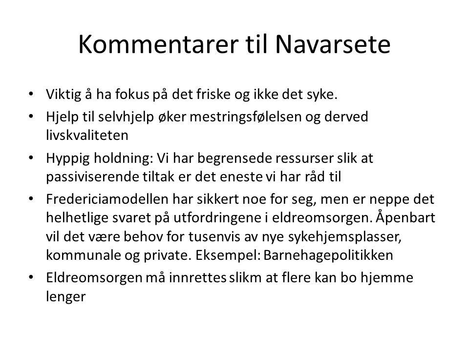 Kommentarer til Navarsete • Viktig å ha fokus på det friske og ikke det syke.
