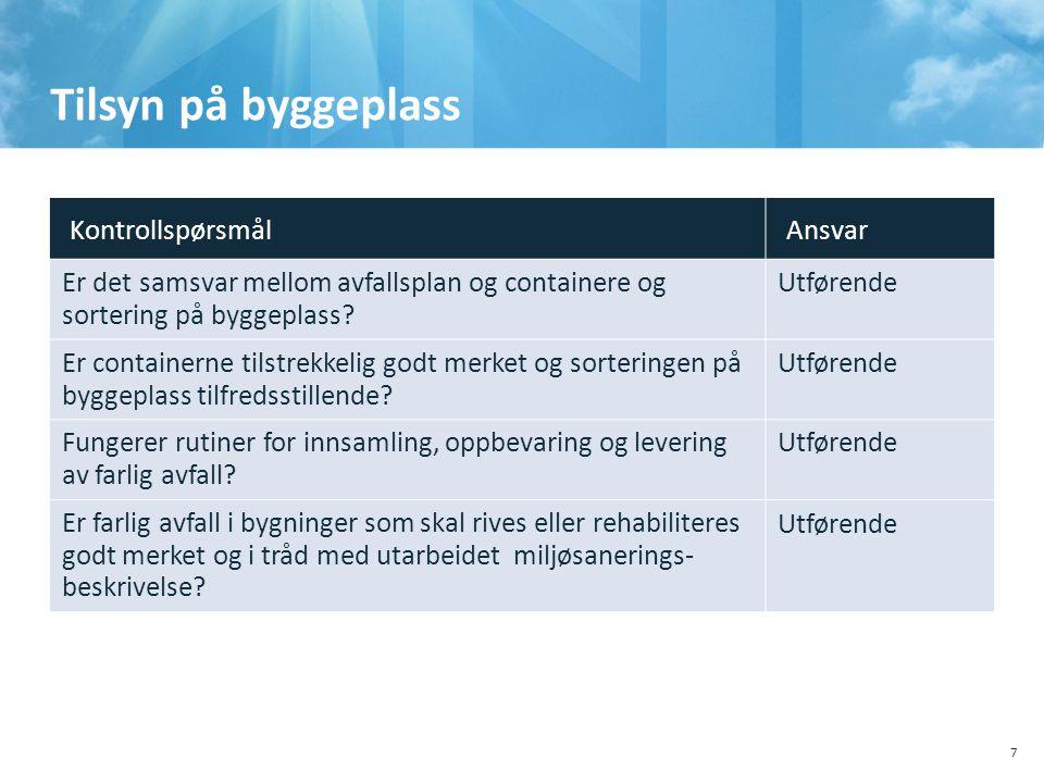 Blanketter for sluttrapport/ avfallsplan / miljøsaneringsbeskrivelse inn i Byggsøk.