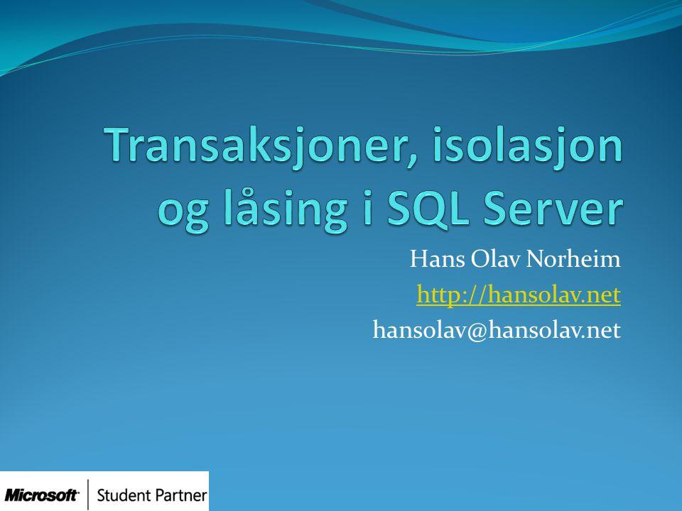 Hans Olav Norheim http://hansolav.net hansolav@hansolav.net