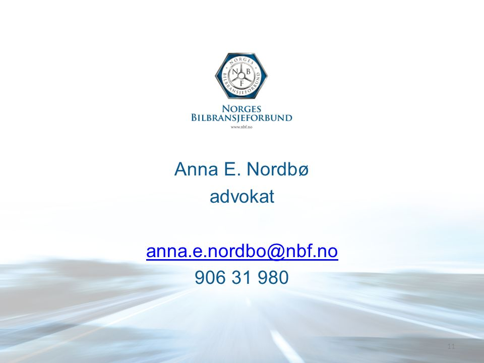 Anna E. Nordbø advokat anna.e.nordbo@nbf.no 906 31 980 11