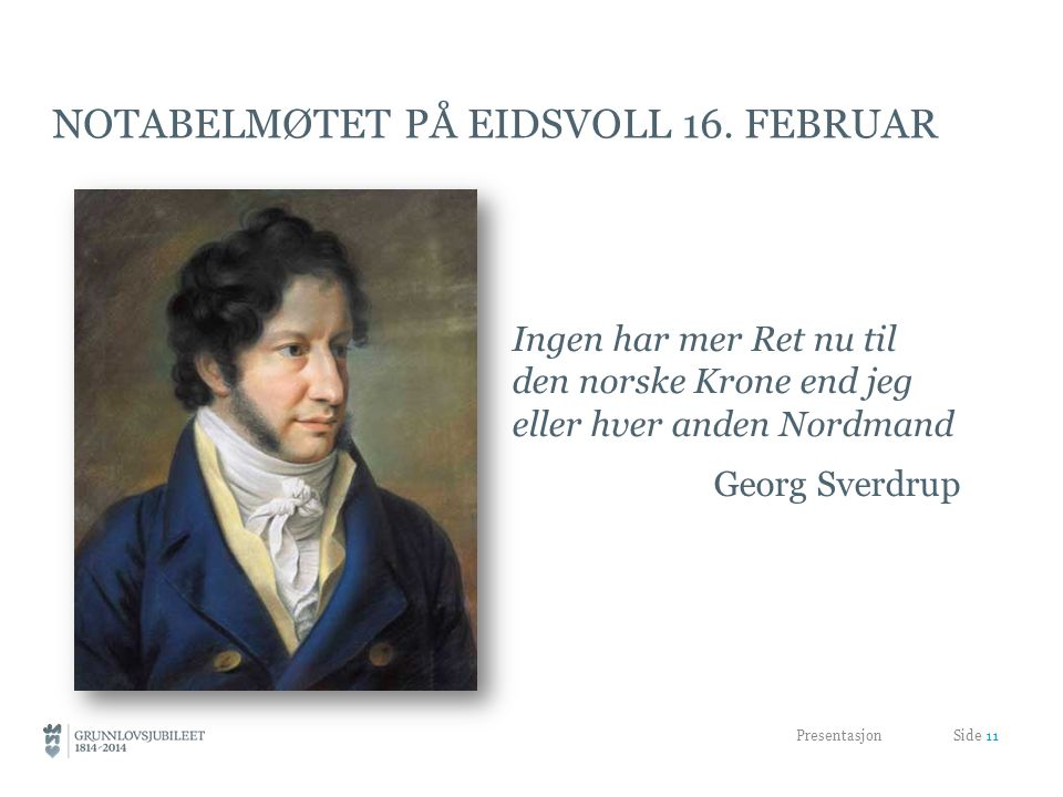 NOTABELMØTET PÅ EIDSVOLL 16.