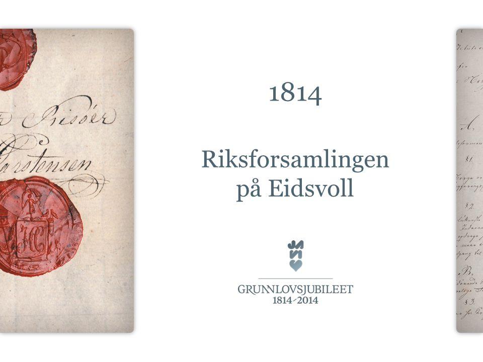 1814 Riksforsamlingen på Eidsvoll