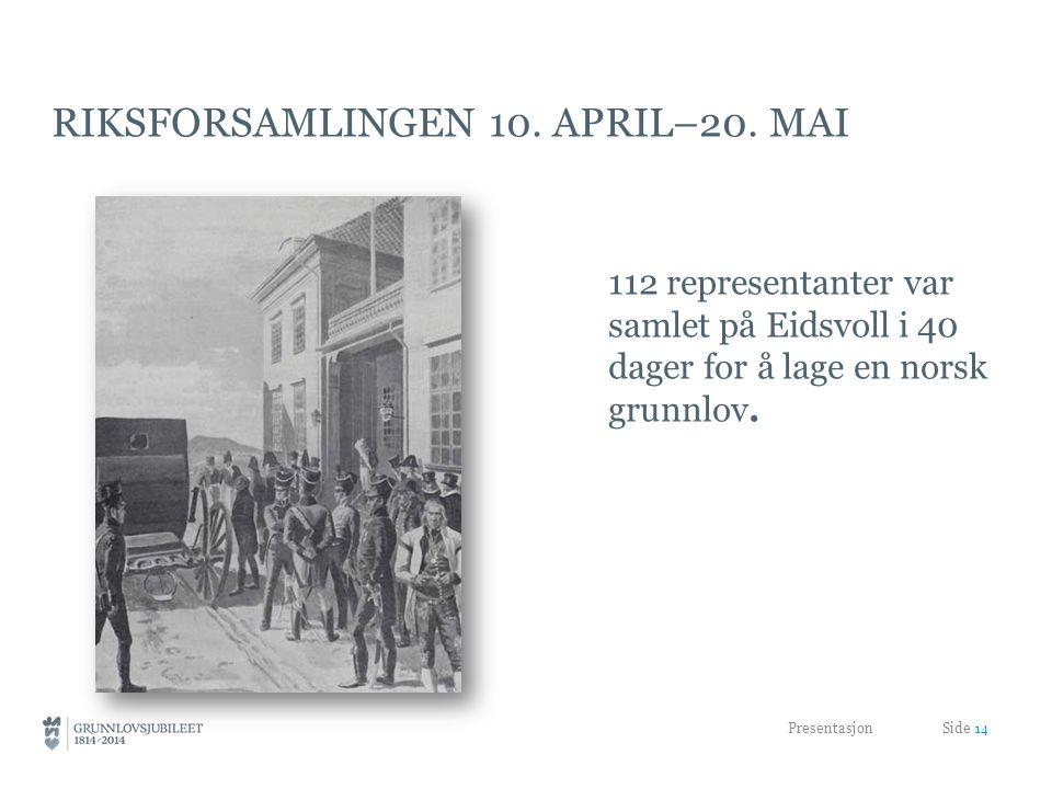 RIKSFORSAMLINGEN 10.APRIL–20.