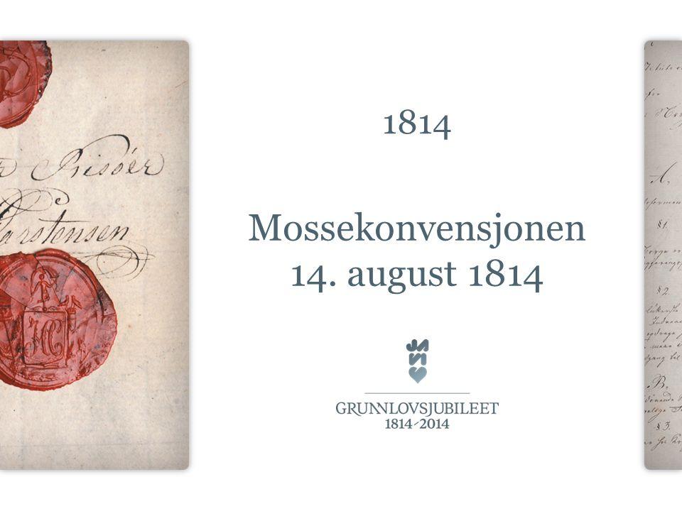 1814 Mossekonvensjonen 14. august 1814