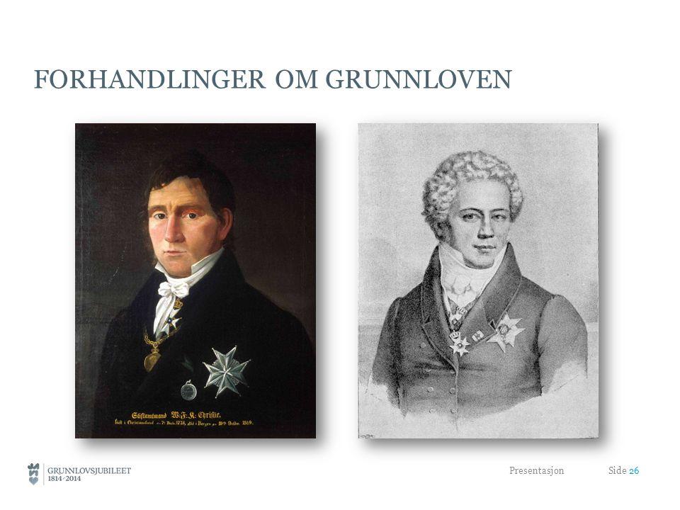 FORHANDLINGER OM GRUNNLOVEN Presentasjon Side 26