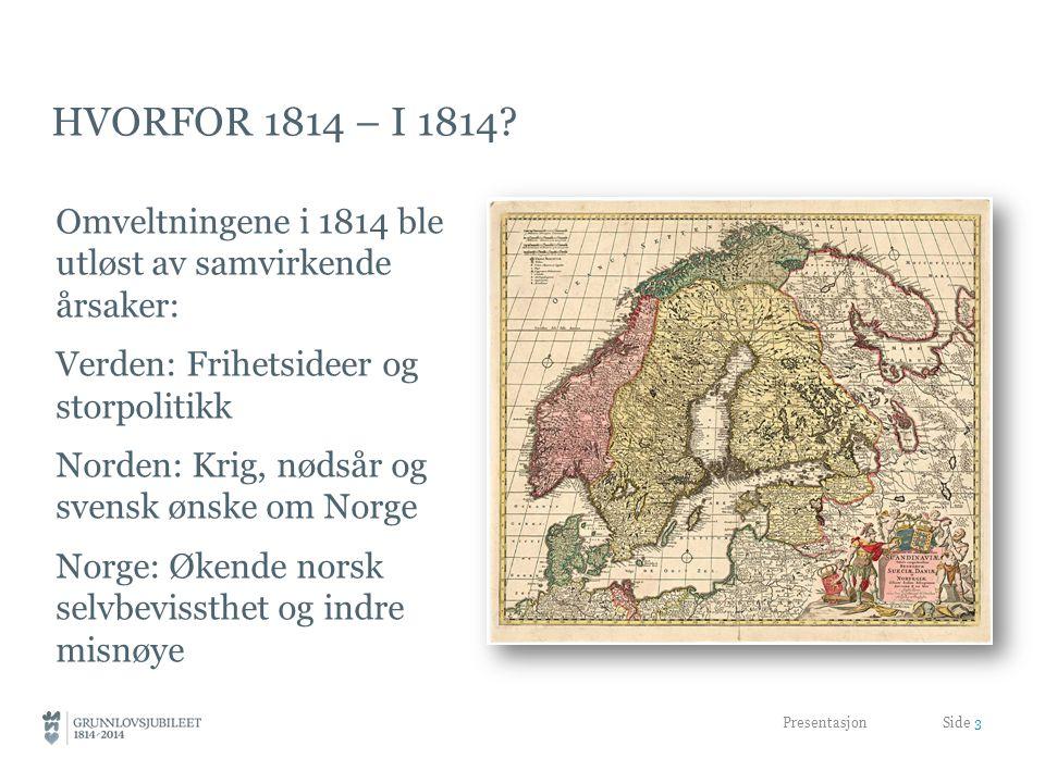 HVORFOR 1814 – I 1814.
