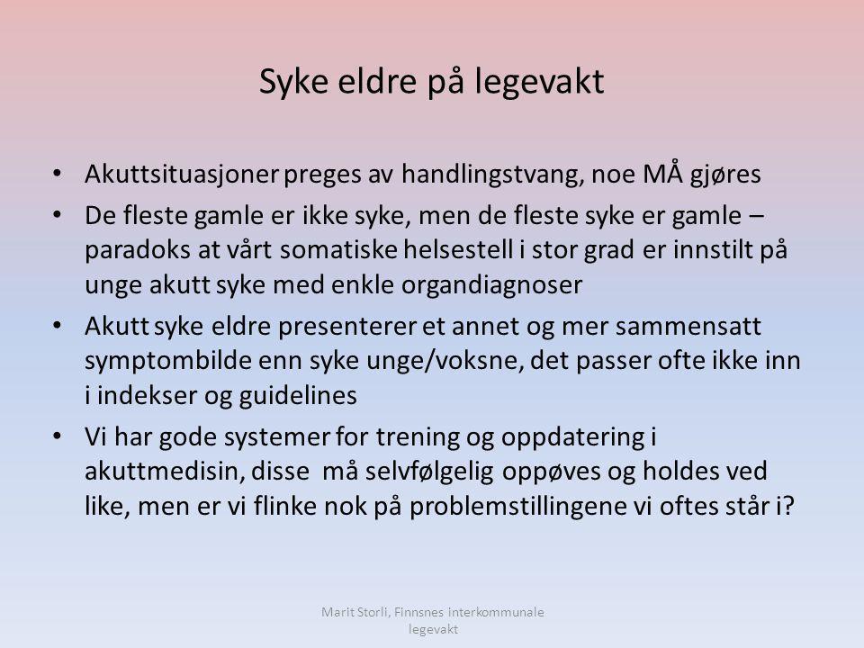 Alvorlig syke eldre i interkommunal legevakt Forts Delmål  At det blir gjennomført Årskontroll på alle pasienter i langtidsplass i sykehjem.