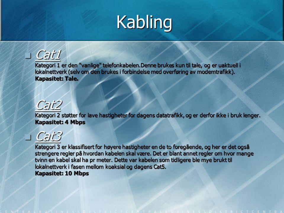 Forts.kabling  Cat4 Med kategori 4 kabel, skjerpes reglene enda mer.
