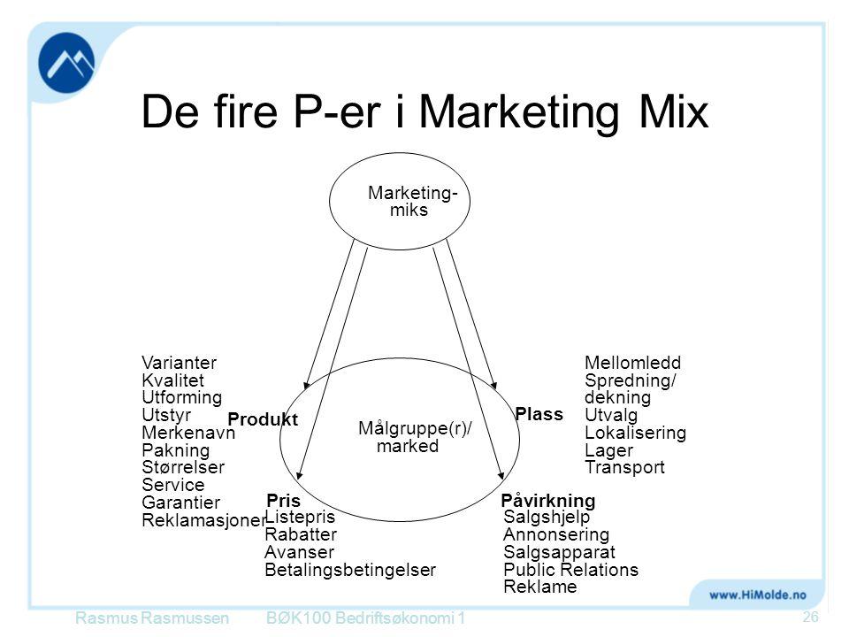 De fire P-er i Marketing Mix BØK100 Bedriftsøkonomi 1 Marketing- miks Målgruppe(r)/ marked Varianter Kvalitet Utforming Utstyr Merkenavn Pakning Størr