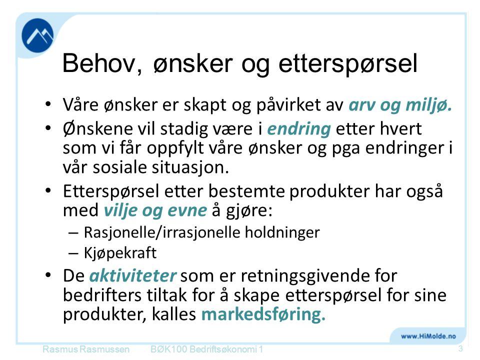 Etterspørselskurven sett fra den enkelte leverandør i et marked med fullkommen konkurranse BØK100 Bedriftsøkonomi 1 Pris, kr En enkelt leverandørAntall enheter P Rasmus Rasmussen 14