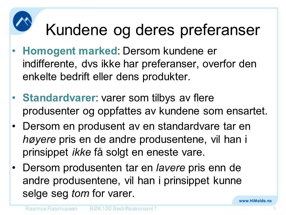 Kundene og deres preferanser •Homogent marked: Dersom kundene er indifferente, dvs ikke har preferanser, overfor den enkelte bedrift eller dens produk
